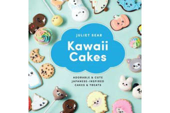 Kawaii Cakes - Adorable and cute Japanese-inspired cakes and treats