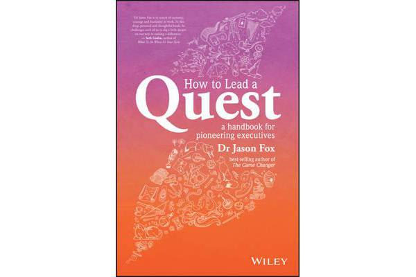 Image of How To Lead A Quest - A Guidebook for Pioneering Leaders