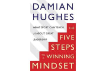 The Winning Mindset - What Sport Can Teach Us About Great Leadership