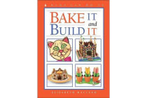 Bake It and Build It