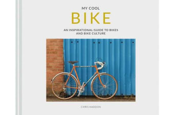 My Cool Bike - an inspirational guide to bikes and bike culture
