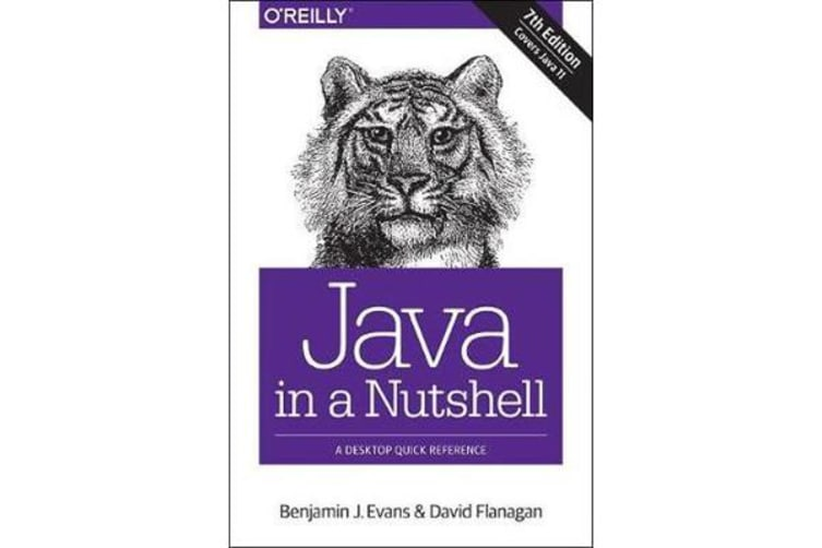 Java in a Nutshell - A Desktop Quick Reference