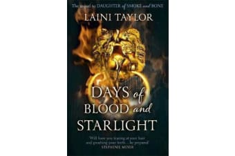 Days of Blood and Starlight - The Sunday Times Bestseller. Daughter of Smoke and Bone Trilogy Book 2