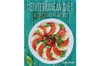 Mediterranean Diet - Recipes & Preparation