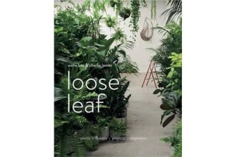 Loose Leaf - Plants Flowers Projects Inspiration