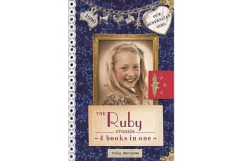 Our Australian Girl - The Ruby Stories