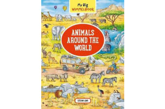 My Big Wimmelbook Animals Around the World