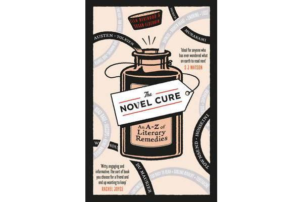 The Novel Cure - An A to Z of Literary Remedies