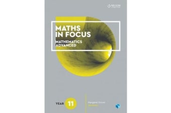 Maths in Focus 11 Mathematics Advanced Student Book with 4 Access Codes