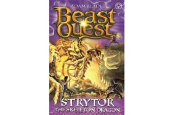 Beast Quest: Strytor the Skeleton Dragon - Series 19 Book 4