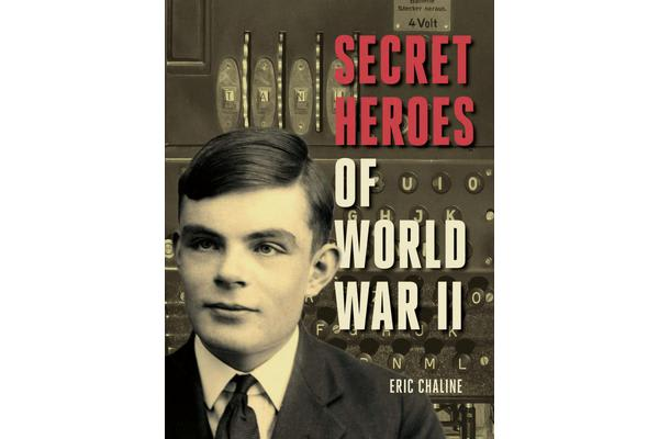 Image of Secret Heroes of World War II - Tales of Courage from the Worlds of Espionage and Resistance