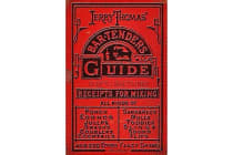 Jerry Thomas' Bartenders Guide - How to Mix Drinks 1862 Reprint: A Bon Vivant's Companion