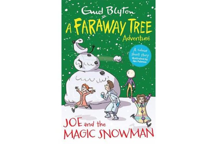 Joe and the Magic Snowman - A Faraway Tree Adventure