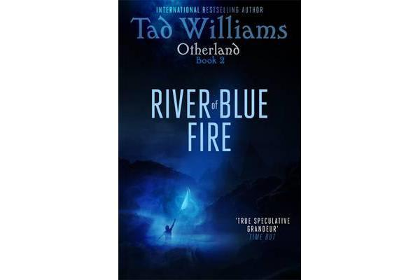 River of Blue Fire - Otherland Book 2