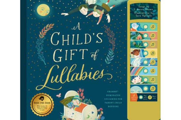 A Child's Gift of Lullabies - A Book of Grammy-Nominated Songs for Magical Bedtimes