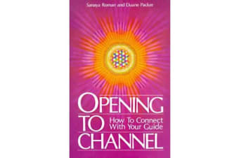 Opening to Channel - How to Connect with Your Guide