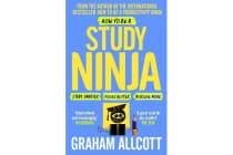 How to be a Study Ninja - Study smarter. Focus better. Achieve more.