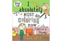 I Absolutely Must Do Coloring Now - Or Painting or Drawing