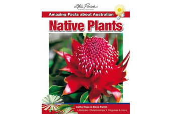 Amazing Facts About Australian Native Plants