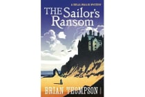 The Sailor's Ransom - A Bella Wallis Mystery