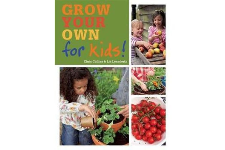RHS Grow Your Own: For Kids - How to be a great gardener