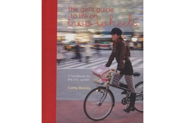 Girl S Guide to Life on Two Wheels