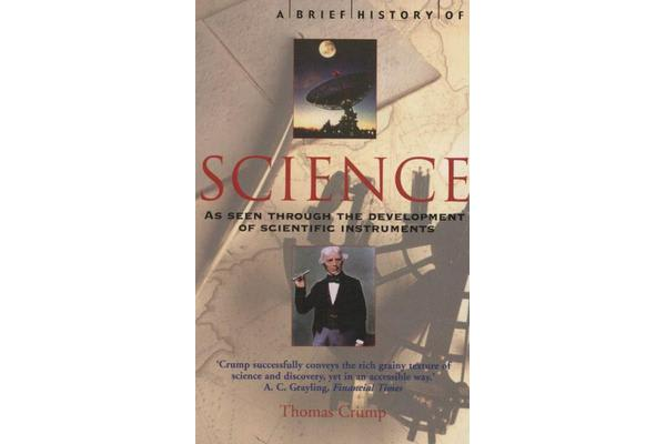 A Brief History of Science - through the development of scientific instruments