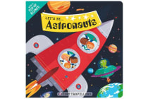 Let's Be... Astronauts - Tiny Travellers