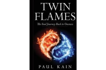 Twin Flames - The Soul Journey Back to Oneness