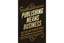 Publishing Means Business - Australian Perspectives