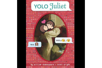 YOLO Juliet - Romeo And Juliet Through Texts | Shakespeare sonnets book poems poetry literature
