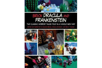 Brick Dracula and Frankenstein - Two Classic Horror Tales Told in a Whole New Way