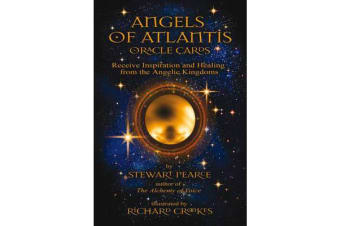 Angels of Atlantis Oracle Cards - Receive Inspiration and Healing from the Angelic Kingdoms
