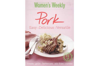 Pork - By Australian Women's Weekly