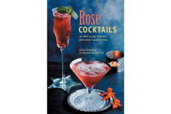 Rose Cocktails - 40 Deliciously Different Pink-Wine Based Drinks