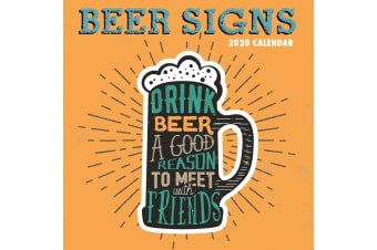 Beer Signs - 2020 Wall Calendar 16 month Premium Square 30x30cm (Z)