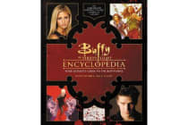 Buffy the Vampire Slayer Encyclopedia - The Ultimate Guide to the Buffyverse