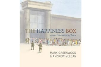 The Happiness Box - A Wartime Book of Hope