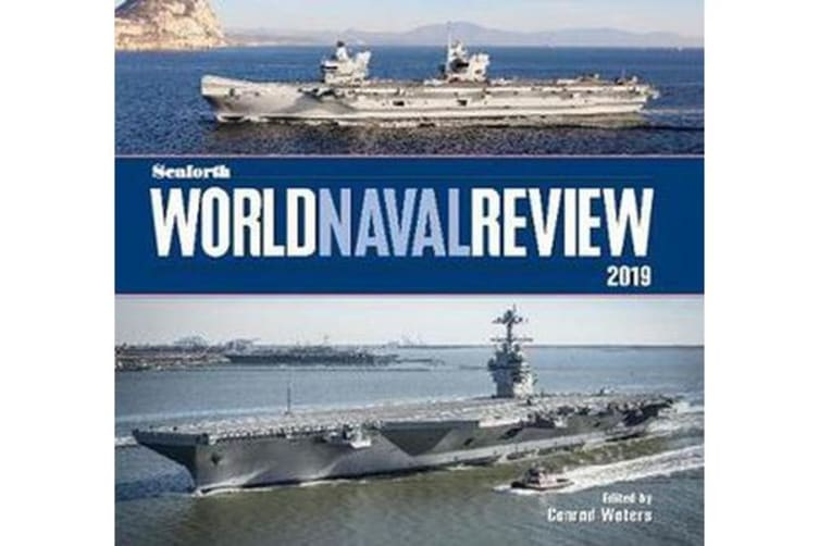 Seaforth World Naval Review - 2019
