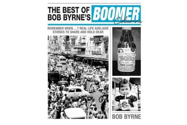 The Best of Bob Byrne's Boomer Columns