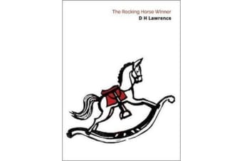 The Rocking Horse Winner & Other Stories