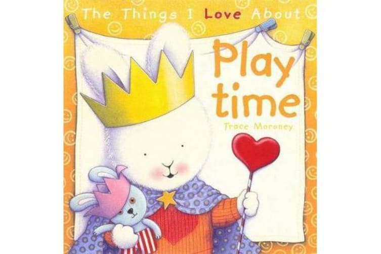 The Things I Love About Playtime