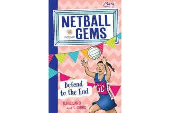 Netball Gems 4 - Defend to the End
