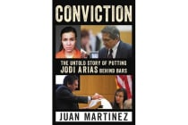 Conviction - The Untold Story of Putting Jodi Arias Behind Bars