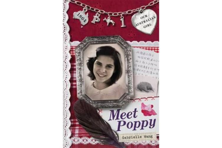 Our Australian Girl - Meet Poppy (Book 1)