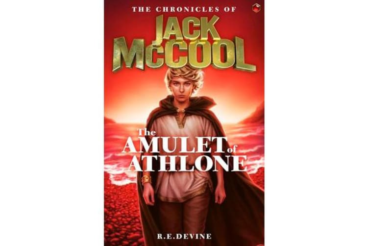The Chronicles of Jack McCool - The Amulet of Athlone - Book 1