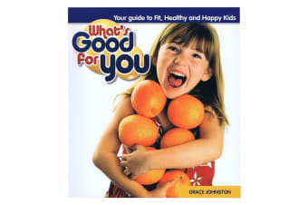 What's Good For You - Kids