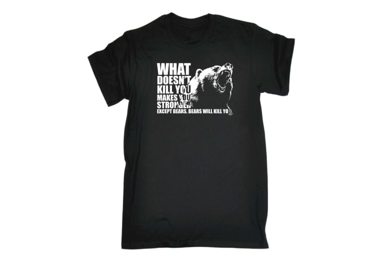 123T Funny Tee - What Doesnt Kill You Bears - (X-Large Black Mens T Shirt)