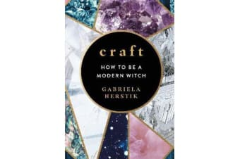 Craft - How to Be a Modern Witch