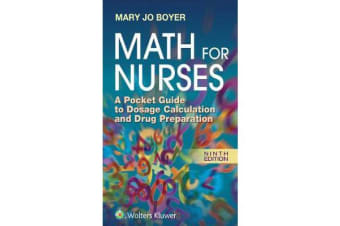 Math For Nurses - A Pocket Guide to Dosage Calculation and Drug Preparation